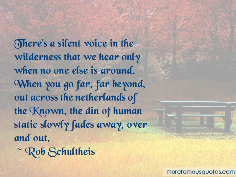 Rob Schultheis Quotes