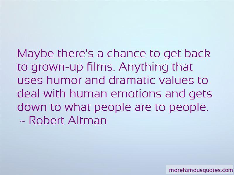 Robert Altman Quotes Pictures 3