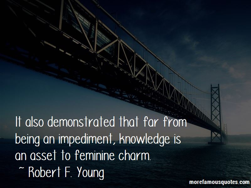 Robert F. Young Quotes