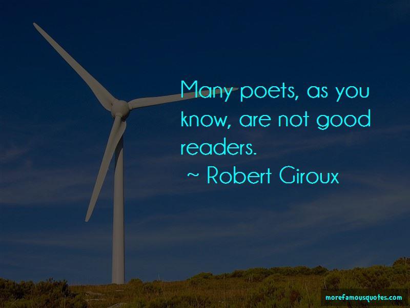 Robert Giroux Quotes Pictures 2