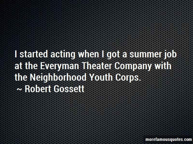 Robert Gossett Quotes Pictures 4