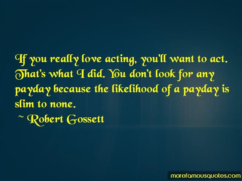 Robert Gossett Quotes