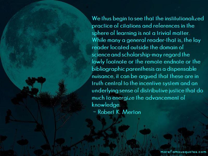 Robert K. Merton Quotes Pictures 4