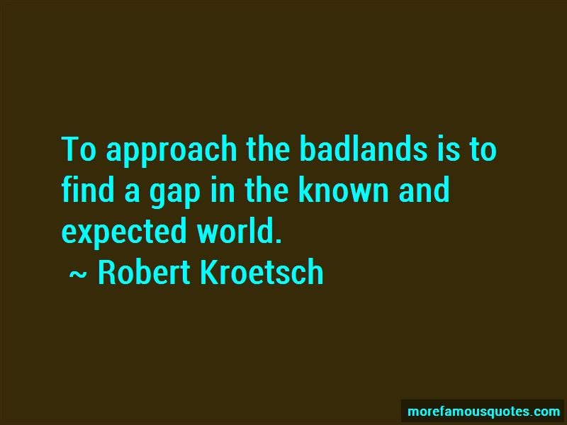 Robert Kroetsch Quotes Pictures 2