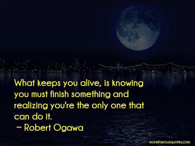 Robert Ogawa Quotes