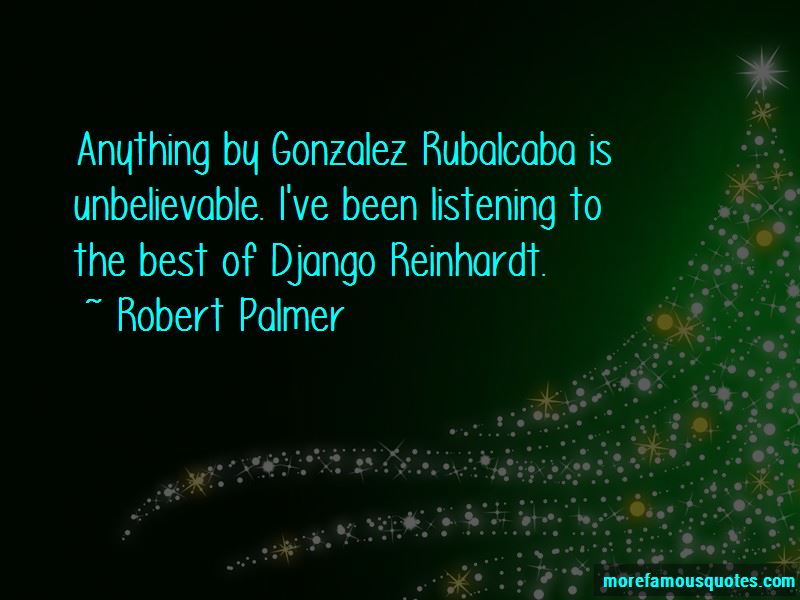 Robert Palmer Quotes Pictures 3