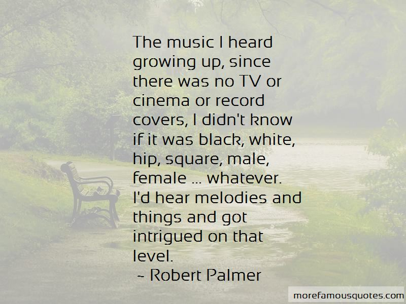 Robert Palmer Quotes Pictures 4