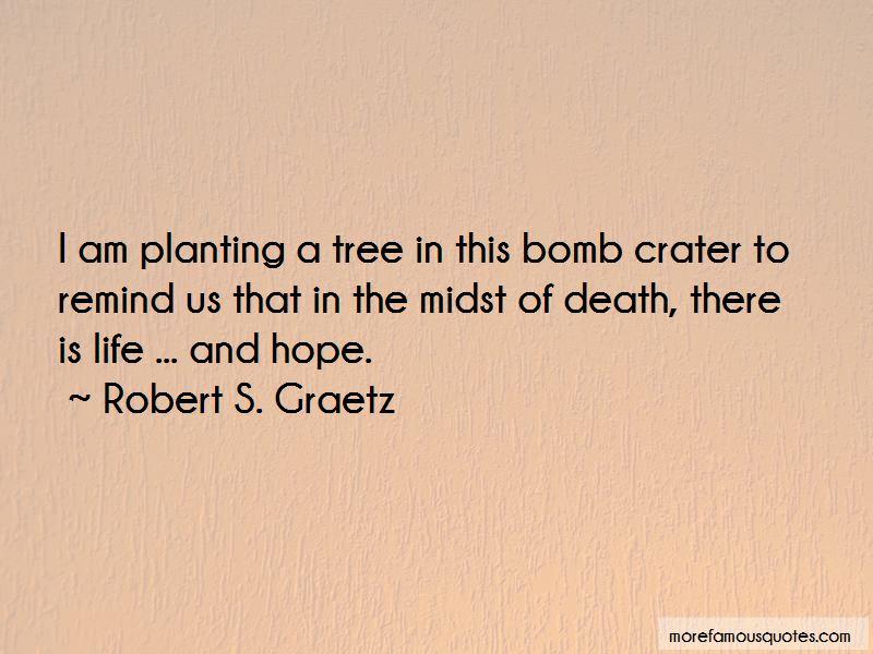 Robert S. Graetz Quotes