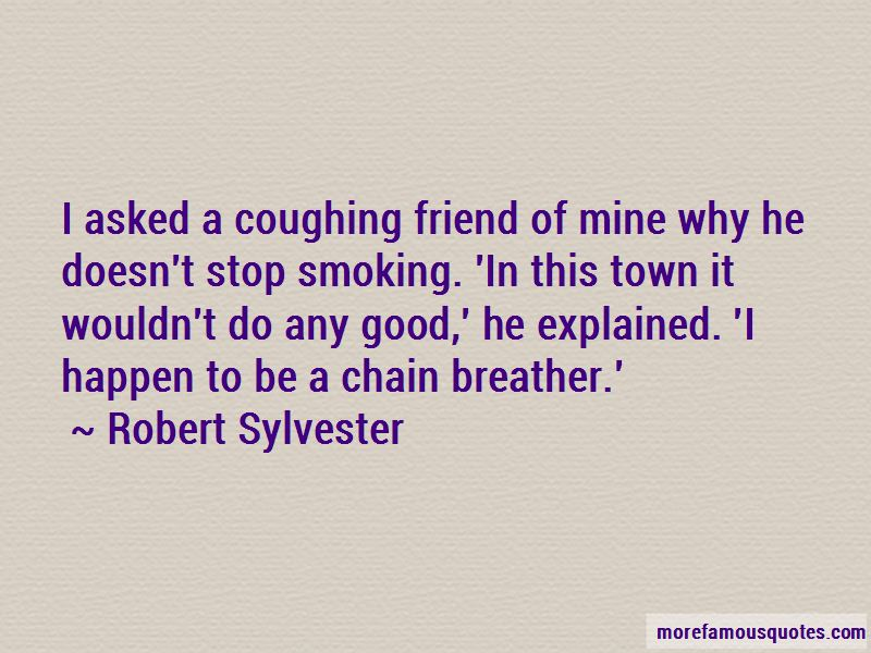 Robert Sylvester Quotes Pictures 2