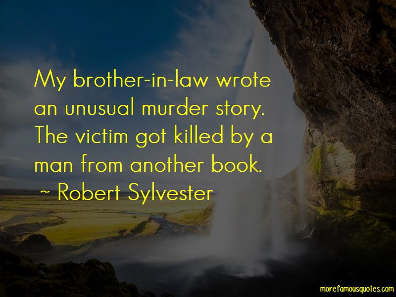 Robert Sylvester Quotes Pictures 3