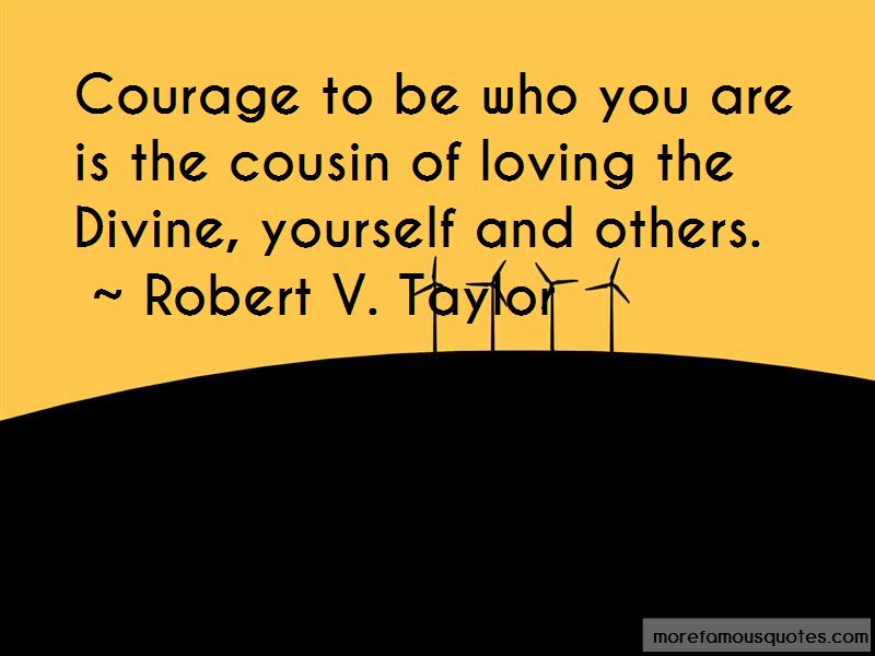 Robert V. Taylor Quotes Pictures 3