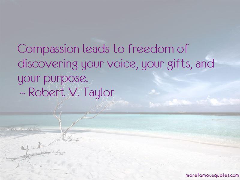 Robert V. Taylor Quotes