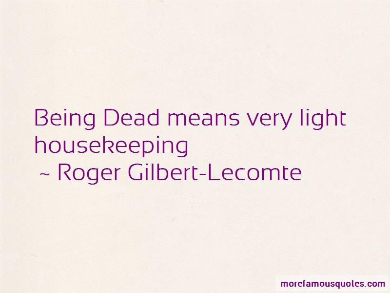 Roger Gilbert-Lecomte Quotes