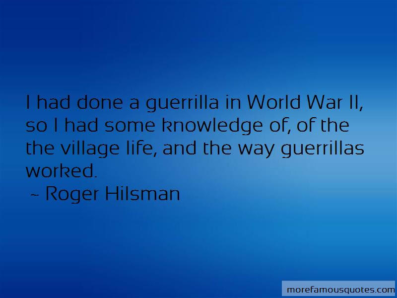 Roger Hilsman Quotes Pictures 2