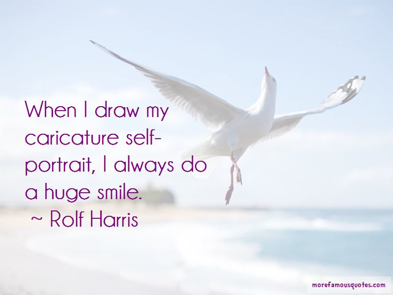 Rolf Harris Quotes Pictures 2