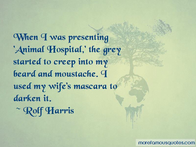Rolf Harris Quotes