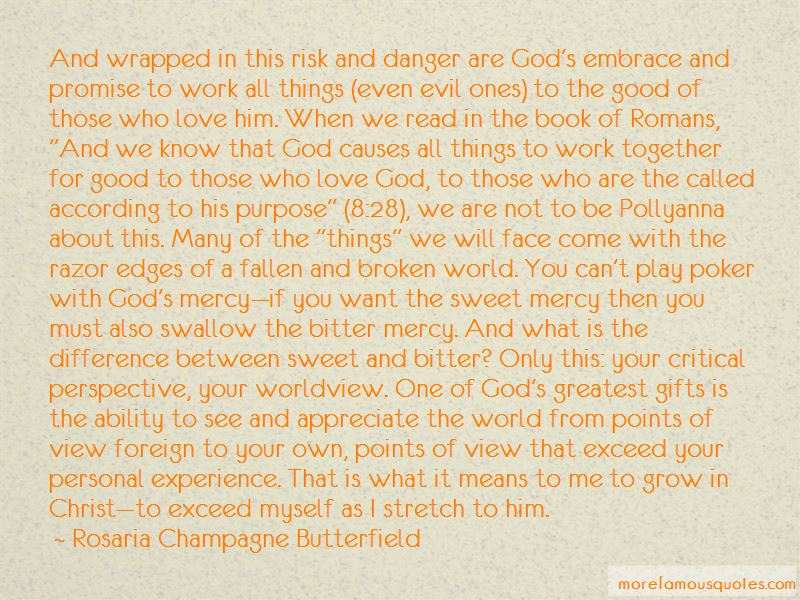Rosaria Champagne Butterfield Quotes Pictures 2