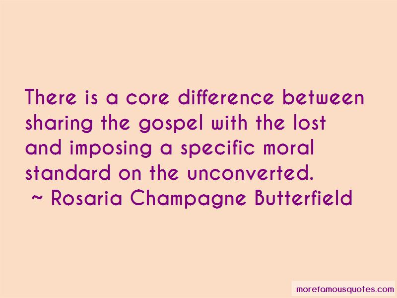 Rosaria Champagne Butterfield Quotes Pictures 3