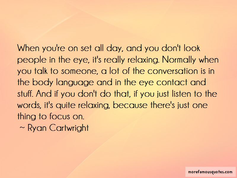 Ryan Cartwright Quotes Pictures 2