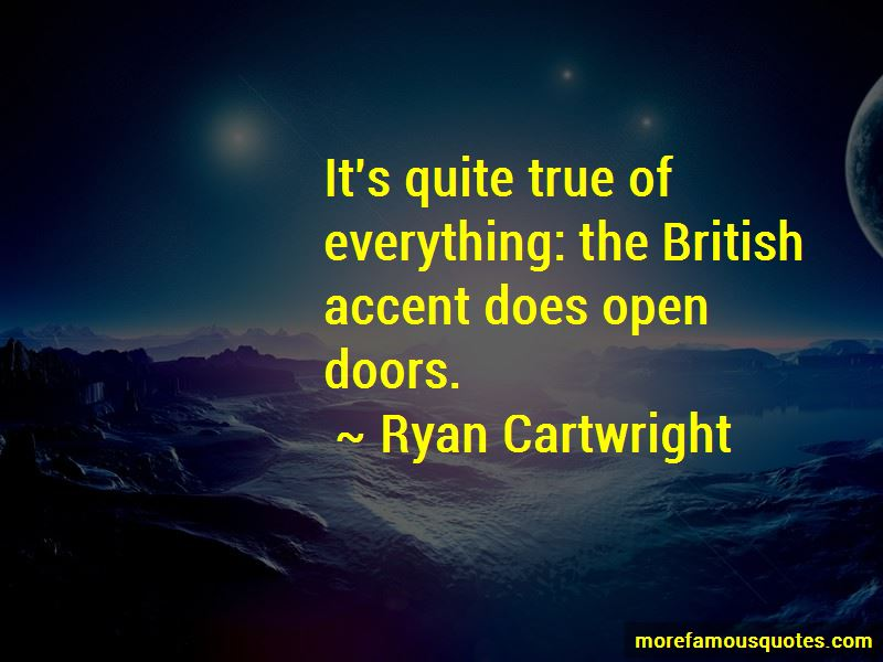 Ryan Cartwright Quotes Pictures 4