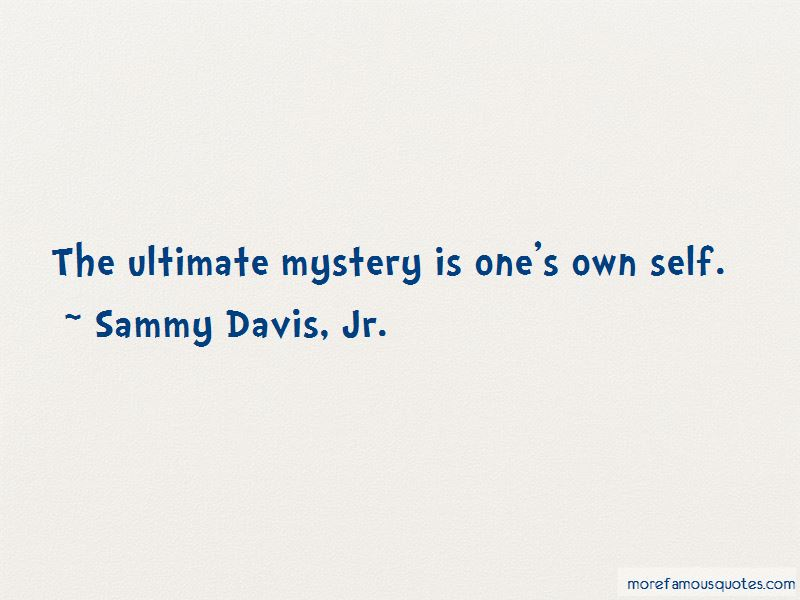 Sammy Davis, Jr. Quotes Pictures 2