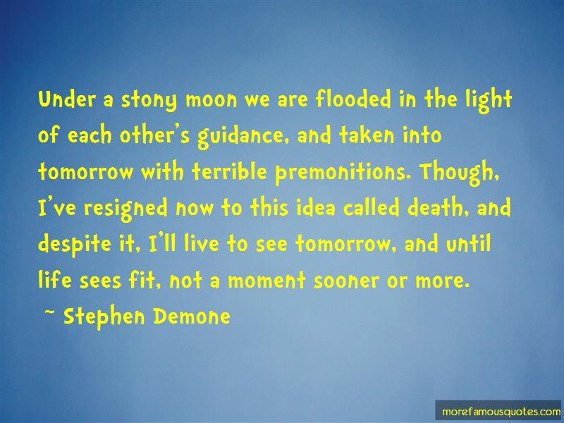 Stephen Demone Quotes Pictures 4