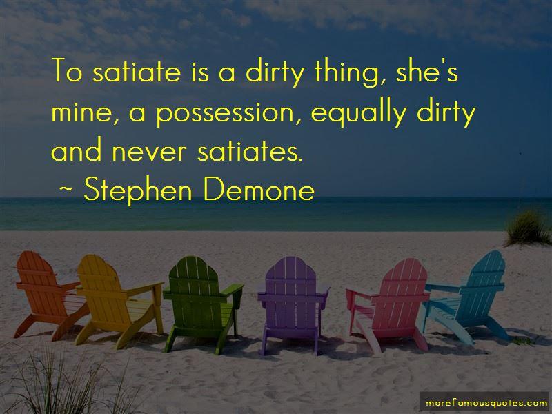 Stephen Demone Quotes