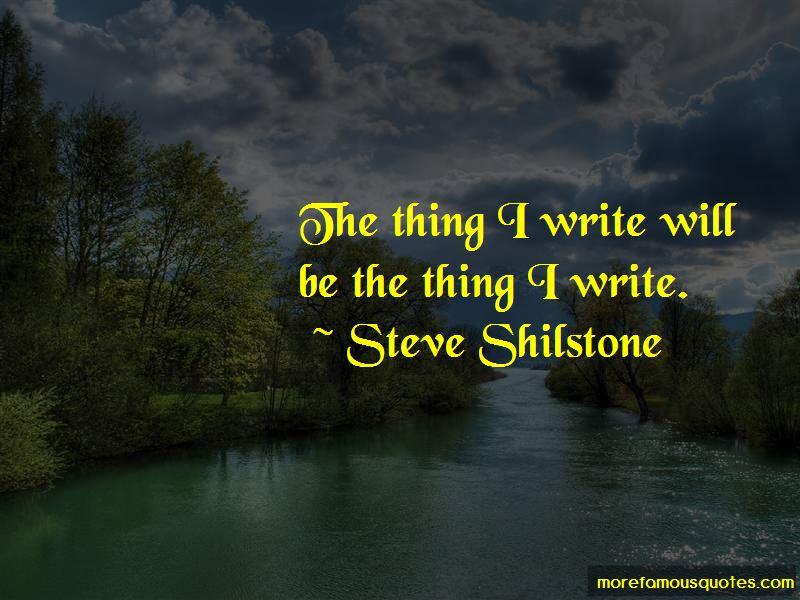 Steve Shilstone Quotes