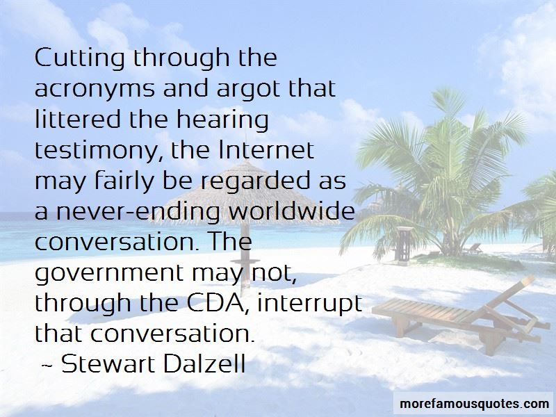 Stewart Dalzell Quotes