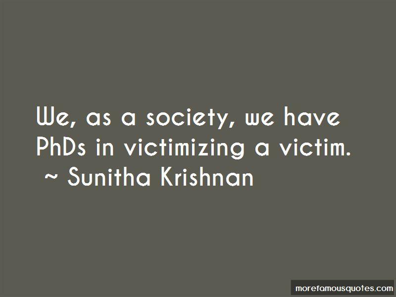 Sunitha Krishnan Quotes