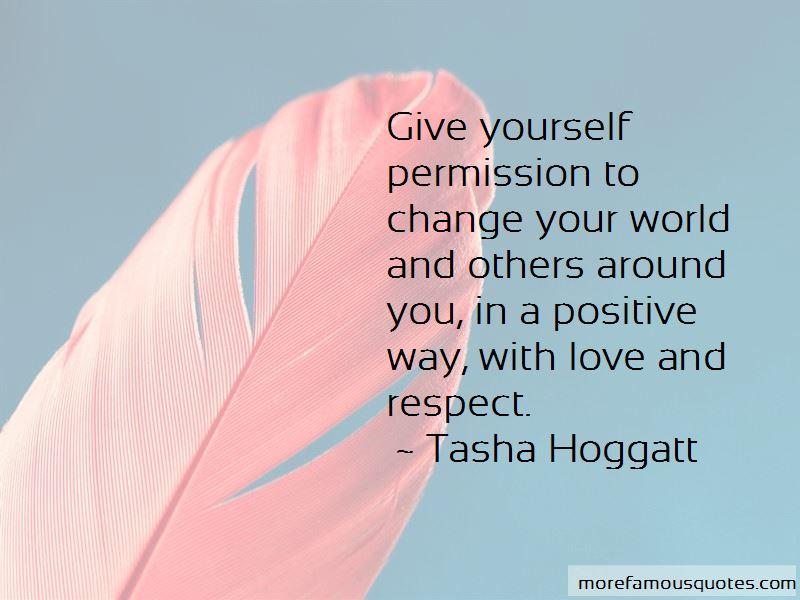 Tasha Hoggatt Quotes Pictures 3