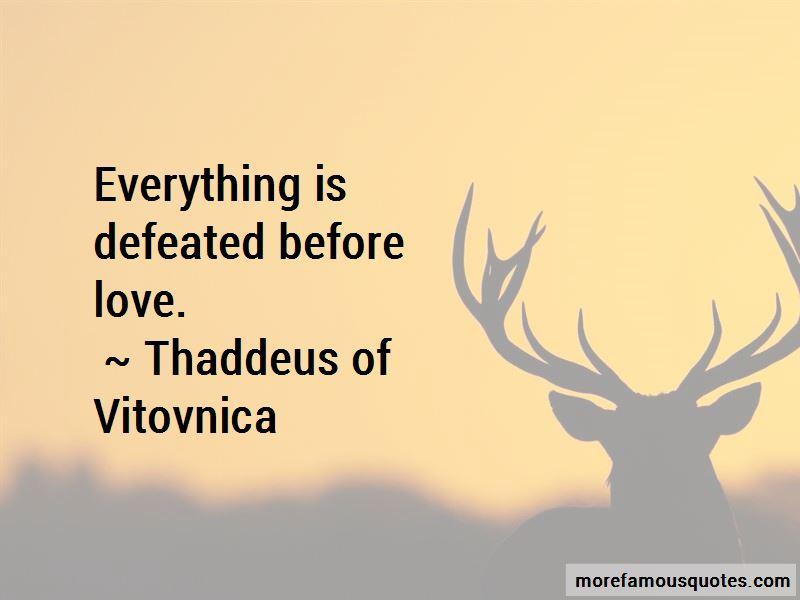 Thaddeus Of Vitovnica Quotes Pictures 4