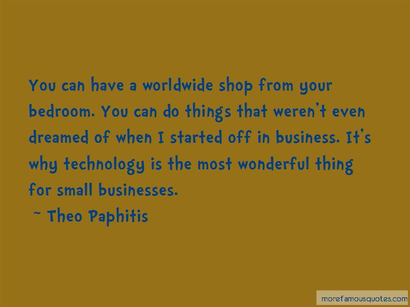Theo Paphitis Quotes Pictures 3
