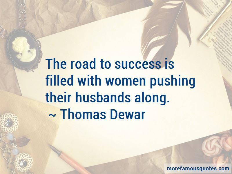 Thomas Dewar Quotes Pictures 2