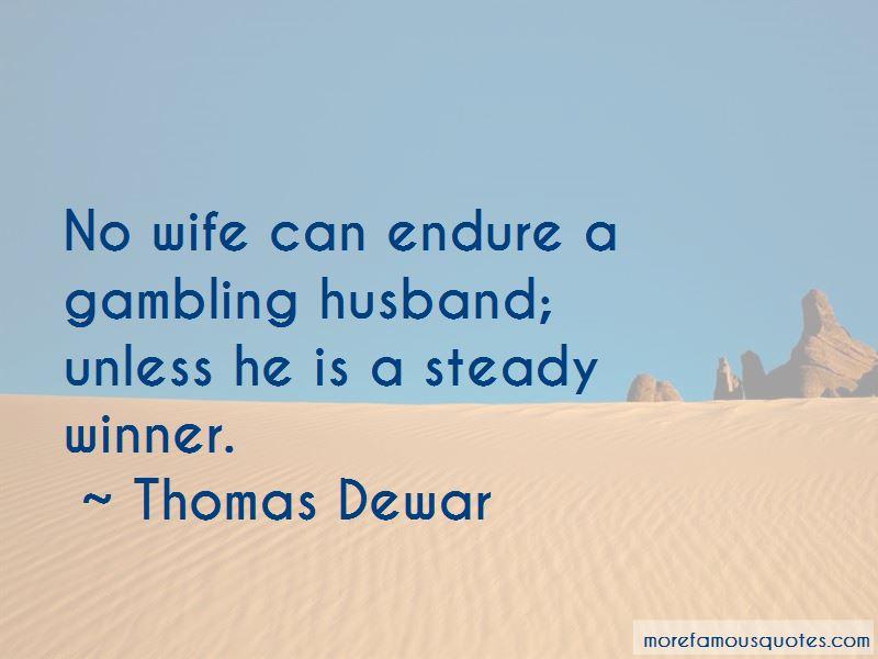 Thomas Dewar Quotes Pictures 3