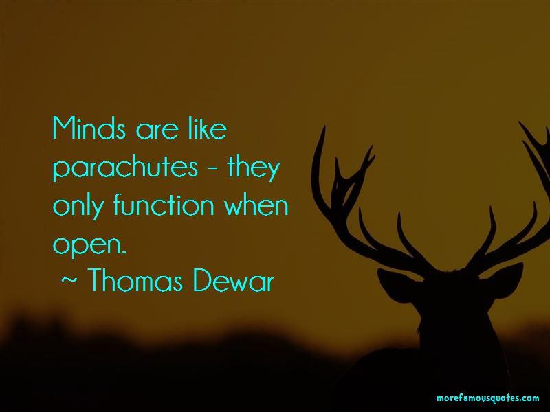 Thomas Dewar Quotes Pictures 4