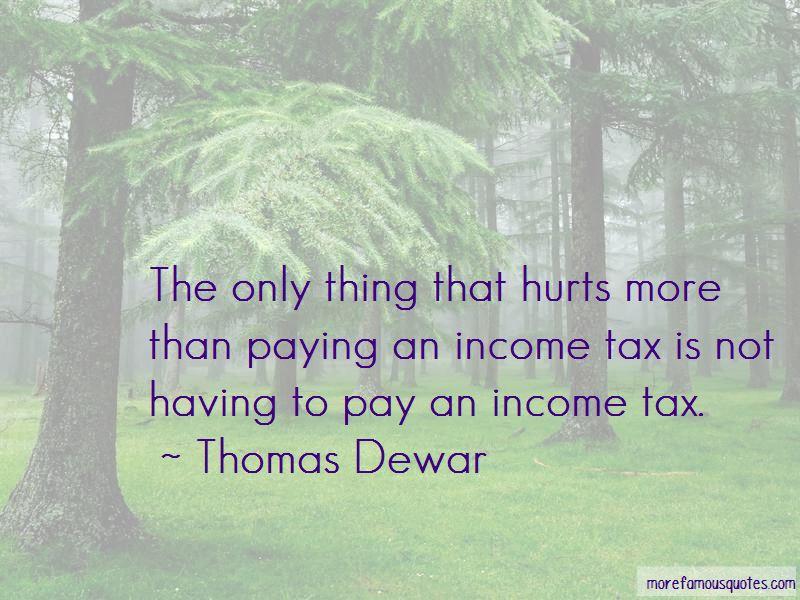 Thomas Dewar Quotes