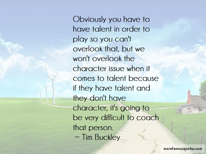 Tim Buckley Quotes Pictures 4