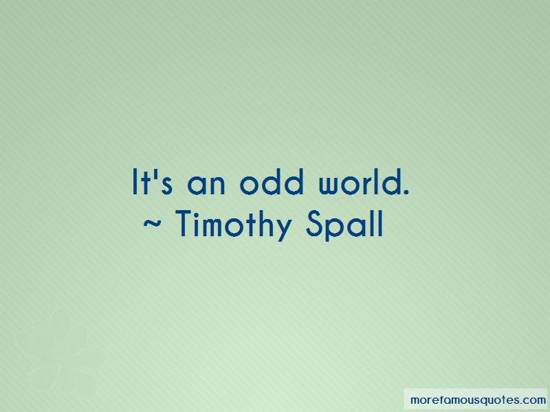 Timothy Spall Quotes Pictures 4