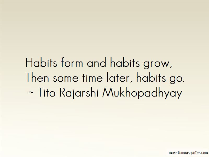 Tito Rajarshi Mukhopadhyay Quotes Pictures 3