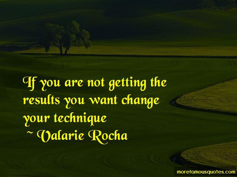 Valarie Rocha Quotes