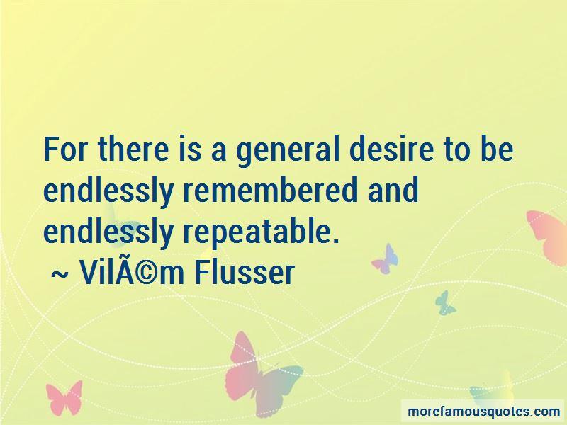 Vilem-Flusser Quotes Pictures 2