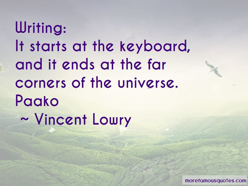 Vincent Lowry Quotes