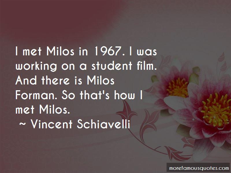Vincent Schiavelli Quotes