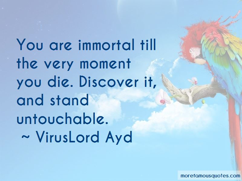 VirusLord Ayd Quotes