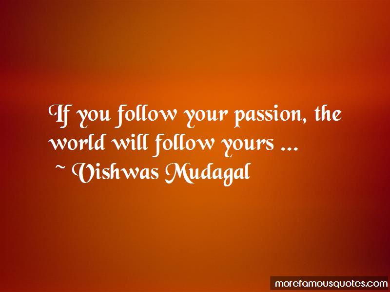 Vishwas Mudagal Quotes