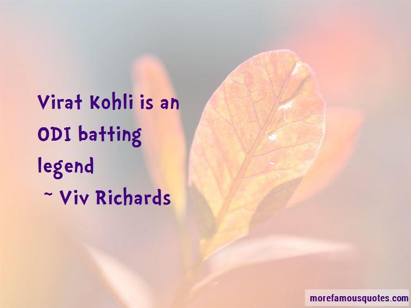 Viv Richards Quotes