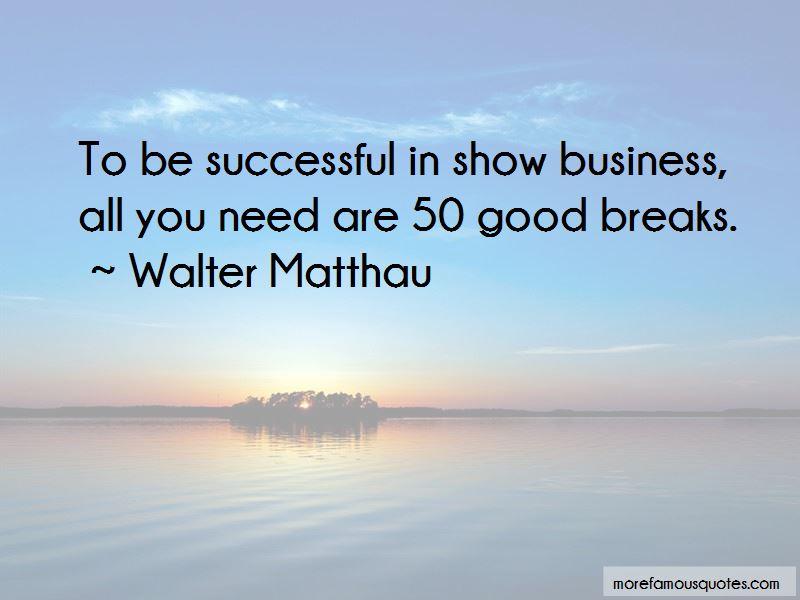 Walter Matthau Quotes Pictures 2