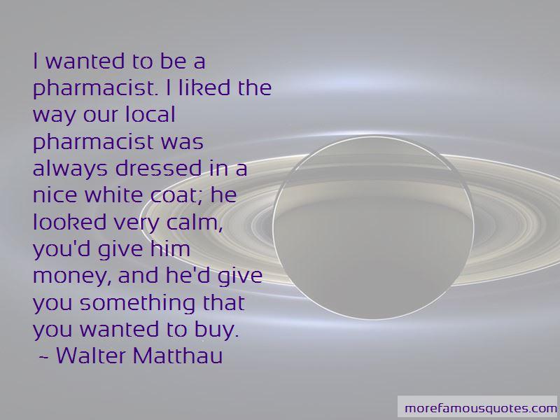 Walter Matthau Quotes Pictures 3
