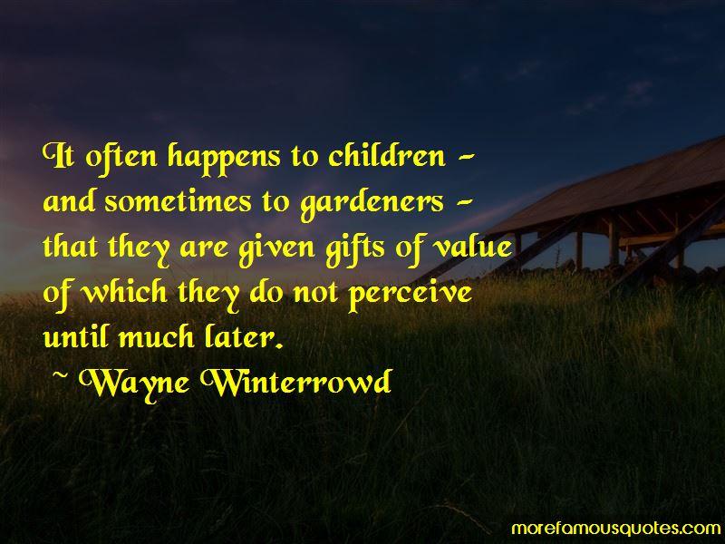 Wayne Winterrowd Quotes